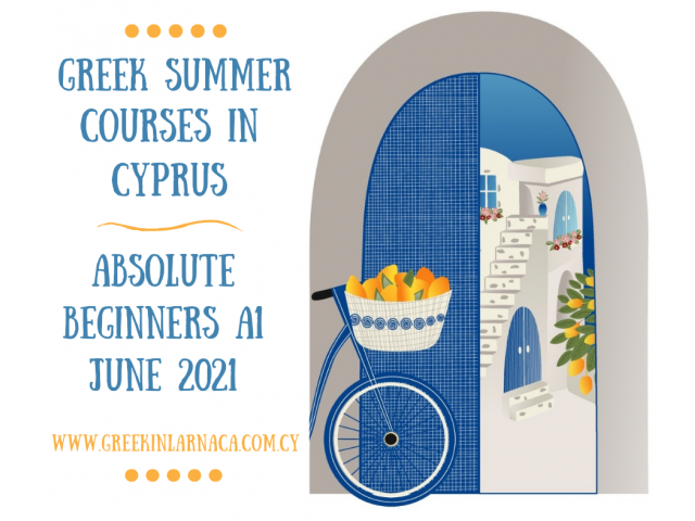 Greek Language Summer Courses in Cyprus, Jun 2021 - 1/4
